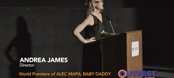 Director Andrea James premieres ALEC MAPA: BABY DADDY