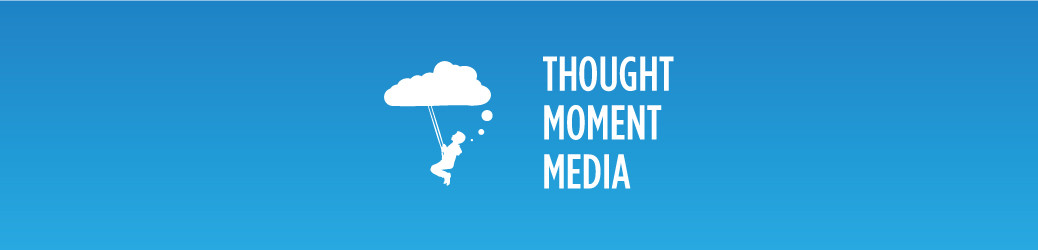 Thought Moment Media